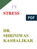 Unity and Stress Dr. Shriniwas Janardan Kashalikar