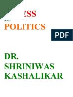 Stress and Politics Dr. Shriniwas Kashalikar