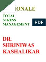 Rationale of Total Stress Management Dr Shriniwas Kashalikar