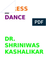 Stress and Dance Dr Shriniwas Kashalikar