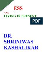 Stress and Living in Present Dr Shriniwas Kashalikar