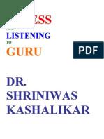 Stress and Listening to Guru Dr. Shriniwas Kashalikar