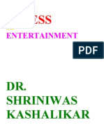 Stress and Entertainment Dr. Shriniwas Kashalikar