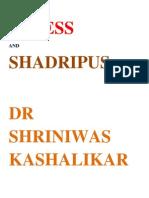 Stress and Shad-ripus Dr Shriniwas Kashalikar