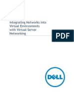 Integrating Networks Into Virtual Environments With Virtual Server Networking Dell Force10 Whitepaper 20110919