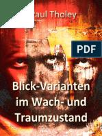 Paul Tholey - Blick-Varianten im Wach- und Traumzustand