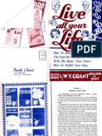 Live All Your Life - Why Die Before Your Time by W. V. Grant, Sr