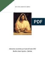 Educati Da Cristo Eucaristia - Giovedi Santo 2012