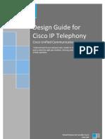 Design Guide for Cisco IP Telephony