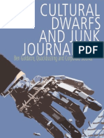 Cultural Dwarfs and Junk Journalism Walker Martin 2008