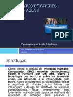 Fundamentos de Fatores Humanos– Aula 3 - Desenvolvimento de Interfaces