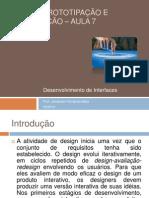 Design, Prototipação e Construção – Aula 7 - Desenvolvimento de Interface