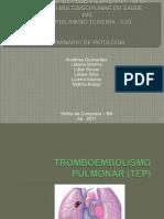 Seminrio de Patologia - Tromboembolismo Pulmonar
