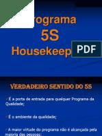 5 Ss.