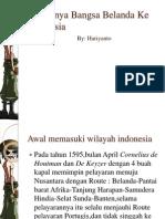 Masuknya Bangsa Belanda Ke Indonesia