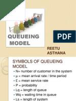 Reetu Queing Model