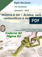 QUÍMICA_ORGÂNICA_MÓDULO_04_PRÉ_VESTIBULAR_NACIONAL_2012