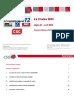 Csa Pour Bfm Tv, Rmc, 20 Minutes Et Csc - La Course 2012 - Vague 21 - Avril 2012