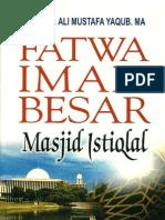 Fatwa Imam Besar Masjid Istiqlal