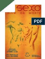 O Sexo Além da Morte (psicografia R. A. Ranieri - espírito André Luiz)