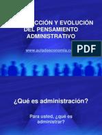AG01-INTRODUCCIÓN Y EVOLUCIÓN DEL PENSAMIENTO ADMINISTRATIVO