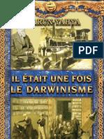 Il Etait Une Fois Le Darwin is Me