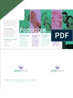 Podologia - Podo Clinic