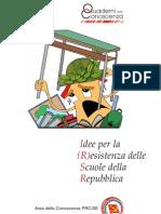 PRC - Idee Per La (R)Esistenza Delle Scuole Della Repubblica