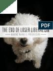 End of Loser Liberalism