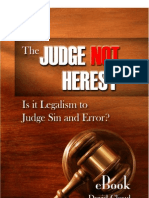Judge Not Heresy, The