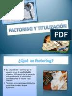 FACTORING Y TITULIZACIÓN