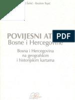 Povijesni atlas BiH Zijad Šehić i Ibrahim Tepić