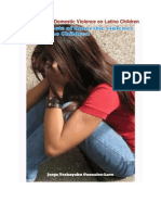 The Effects of Domestic Violence on Latino Children