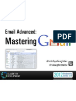 Email Advanced - Mastering Gmail