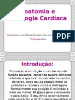 Anatomia e Fisiologia Cardíaca