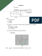 Electrotecnia Postlab, Ultimo (Osciloscopio)
