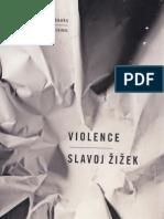 Slavoj Žižek - Violence - Six Sideways Reflections