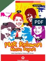 3. Kepemimpinan PMR (Mula-madya-wira)
