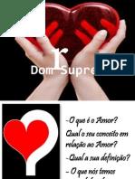 Amor - Dom Supremo