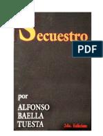 Baella Tuesta, Alfonso - Secuestro