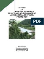 ESTUDIO DE TRANSPORTE DE SEDIMENTOS EN UN TRAMO DEL RIO GRANDE DE ARECIBO CERCA DE UTUADO - PUERTO RICO