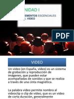 1.- Elementos Escenciales Del Video