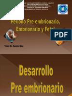 Desarrollo Preembrionario, Embrionario y Fetal