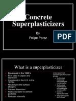 Concrete Superplasticizers Felipe Perez