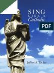 12699133 Sing Like a Catholic
