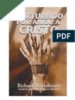 42-Torturados Por Amor a Cristo