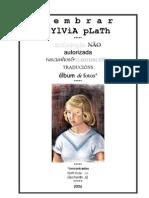 Salomão Rovedo - Lembrar Sylvia Plath