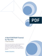 A Brief FORTRAN Tutorial by the TDG