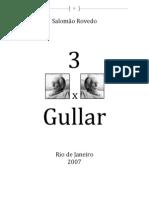 Salomão Rovedo - 3 X Ferreira Gullar