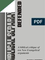 Biblical Separation Defended